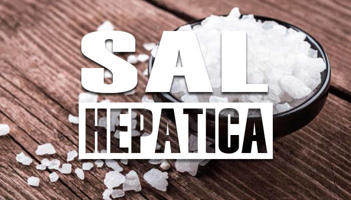 Para que sirve la sal hepatica