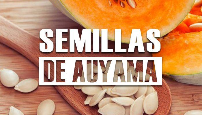 para que sirve la semilla de auyama